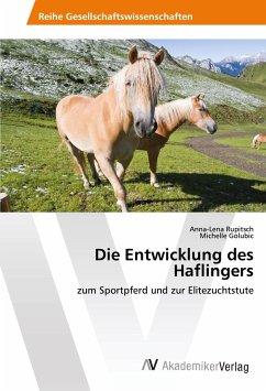 Die Entwicklung des Haflingers