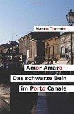 Amor Amaro - Das schwarze Bein im Porto Canale (eBook, ePUB)