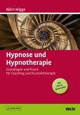 Hypnose und Hypnotherapie (eBook, PDF)