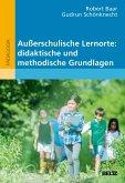 Außerschulische Lernorte: didaktische und methodische Grundlagen (eBook, ePUB)