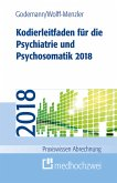 Kodierleitfaden für die Psychiatrie und Psychosomatik 2018 (eBook, ePUB)
