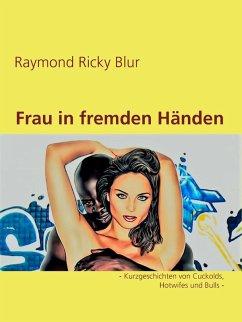 Frau in fremden Händen (eBook, ePUB)