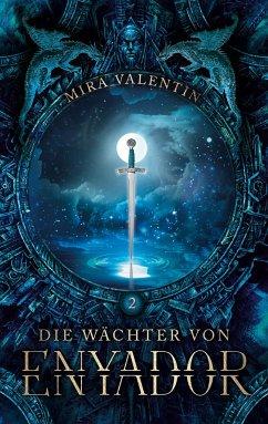 Die Wächter von Enyador - Valentin, Mira