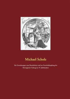 Die Verordnungen zum Brandschutz und zur Feuerbekämpfung des Herzogtums Coburg im 19. Jahrhundert