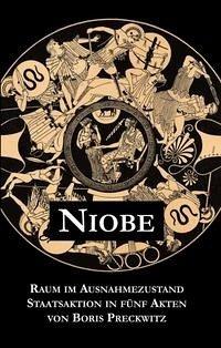 Niobe - Raum im Ausnahmezustand