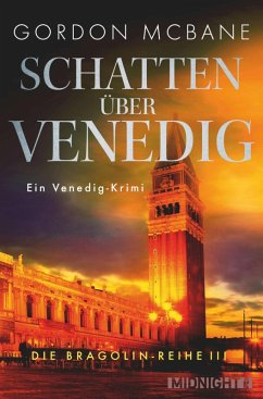 Schatten über Venedig / Bragolin Bd.3 (eBook, ePUB) - McBane, Gordon