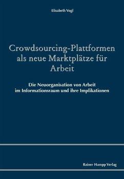 Crowdsourcing-Plattformen als neue Marktplätze ...