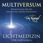 LICHTMEDIZIN DER HATHOREN - MULTIVERSUM, 1 Audio-CD