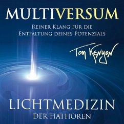 LICHTMEDIZIN DER HATHOREN - MULTIVERSUM, 1 Audio-CD - Kenyon, Tom