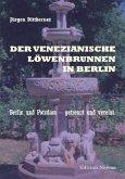 Der Venezianische Löwenbrunnenin Berlin