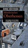 Mörderisches Oberhessen (Mängelexemplar)