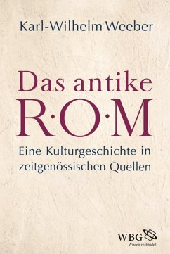 Das antike Rom (eBook, PDF) - Weeber, Karl-Wilhelm