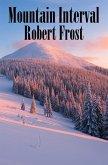 Mountain Interval (eBook, ePUB)