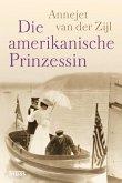 Die amerikanische Prinzessin (eBook, ePUB)