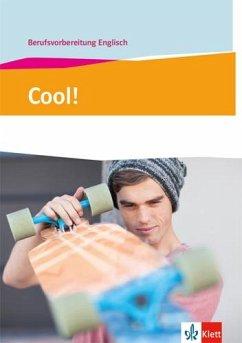 Cool! Berufsvorbereitung Englisch. Lehr- und Arbeitsbuch
