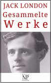 Jack London - Gesammelte Werke (eBook, PDF)