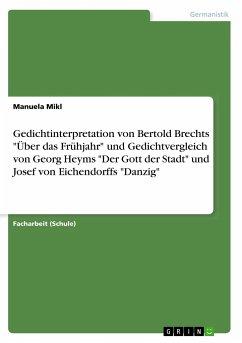 Gedichtinterpretation von Bertold Brechts