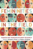 Femininities in the Field (eBook, ePUB)
