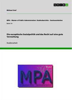 Die europäische Sozialpolitik und das Recht auf eine gute Verwaltung (eBook, PDF)