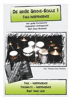 Die große Groove-Schule 3 (eBook, ePUB)