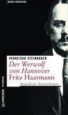 Der Werwolf von Hannover - Fritz Haarmann (Mängelexemplar)