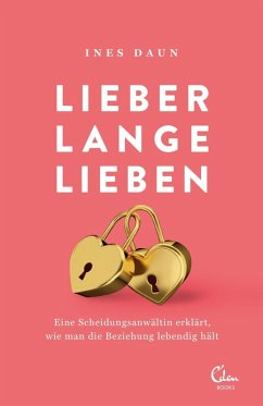 Lieber lange lieben (eBook, ePUB) - Daun, Ines
