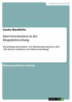 Interviewsituation in der Biografieforschung (eBook, PDF)