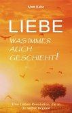 Liebe - was immer auch geschieht! (eBook, ePUB)