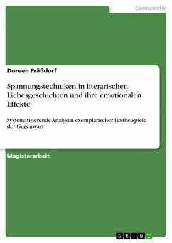 Spannungstechniken in literarischen Liebesgeschichten und ihre emotionalen Effekte (eBook, PDF)