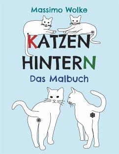 Katzenhintern - Das Malbuch