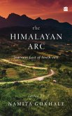 The Himalayan Arc: Journeys East of South-east (eBook, ePUB)