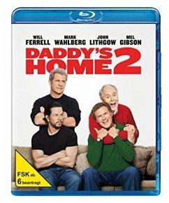Daddy's Home 2 - Mehr Väter, mehr Probleme! - Will Ferrell,Mark Wahlberg,Mel Gibson