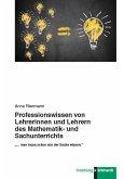 Professionswissen von Lehrerinnen und Lehrern des Mathematik- und Sachunterrichts. (eBook, PDF)
