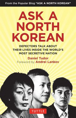 Ask A North Korean (eBook, ePUB) - Tudor, Daniel