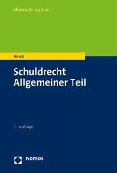Schuldrecht Allgemeiner Teil - Hirsch, Christoph