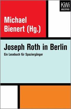 Joseph Roth in Berlin (eBook, ePUB) - Roth, Joseph