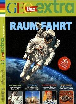 GEOlino extra 69/2018 - Raumfahrt
