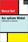 Aus spitzem Winkel (eBook, ePUB)