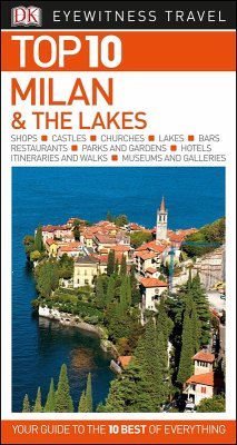 Top 10 Milan and the Lakes (eBook, PDF)
