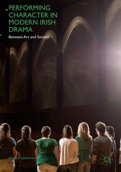 Performing Character in Modern Irish Drama