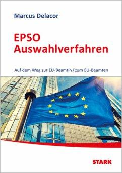 EPSO Auswahlverfahren - Auf dem Weg zur EU-Beam...
