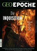 GEO Epoche 89/2018 - Die Inquisition