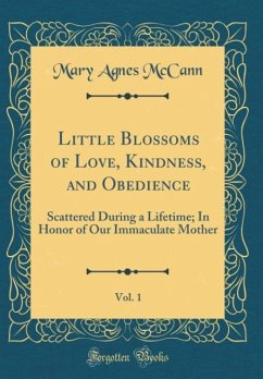 Little Blossoms of Love, Kindness, and Obedience, Vol. 1