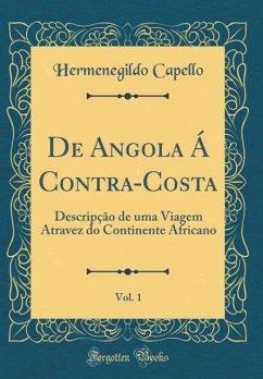 De Angola Á Contra-Costa, Vol. 1