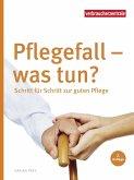 Pflegefall - was tun? (eBook, PDF)