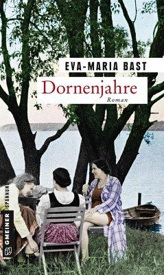Dornenjahre (Mängelexemplar) - Bast, Eva-Maria