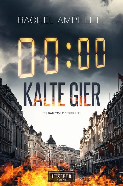 Kalte Gier (eBook, ePUB) - Amphlett, Rachel