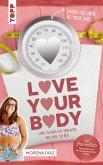 Love your body und schließe Frieden mit dir selbst! (eBook, PDF)