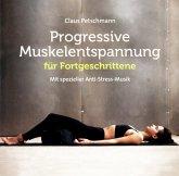 Progressive Muskelentspannung Für Fortgeschrittene
