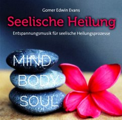 Seelische Heilung - Evans,Gomer Edwin